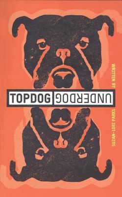 Topdog/Underdog, Parks, Suzan-Lori