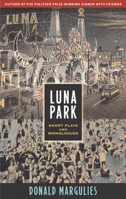 Luna Park: Short Plays and Monologues, Margulies, Donald