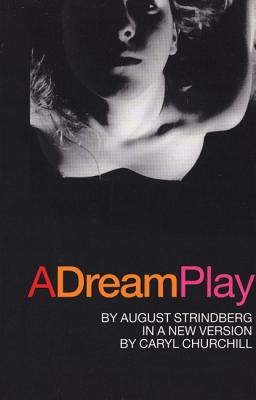 A Dream Play, Strindberg, August