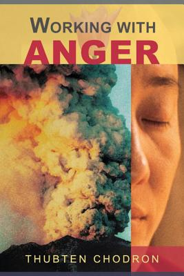 Working With Anger, Chodron, Thubten