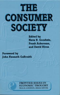 Image for The Consumer Society (Frontier Issues in Economic Thought)