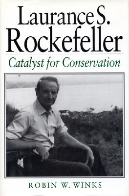 Image for Laurance S. Rockefeller: Catalyst For Conservation