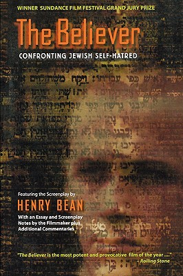The Believer: Confronting Jewish Self-Hatred, Henry Bean