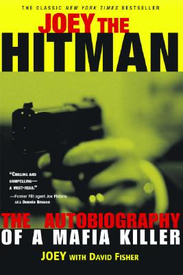 Image for Joey the Hitman: The Autobiography of a Mafia Killer (Adrenaline Classics Series)