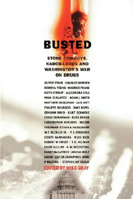 Busted: Stone Cowboys, Narco-Lords, and Washington's War on Drugs