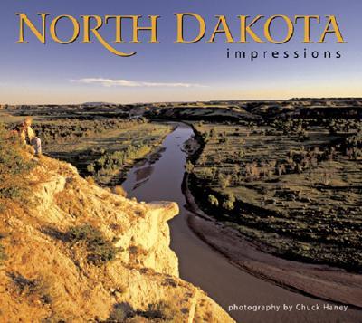 North Dakota Impressions, photography by Chuck Haney
