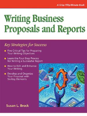 Image for Crisp: Writing Business Proposals and Reports: Key Strategies for Success (Fifty-Minute Series)