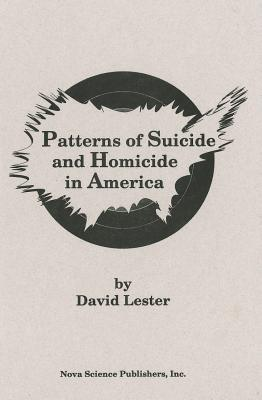 Image for Patterns of Suicide and Homicide in America
