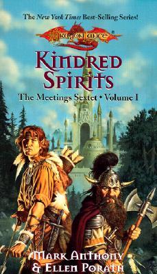 Kindred Spirits: The Meetings Sextet, Volume I, Anthony, Mark; Porath, Ellen