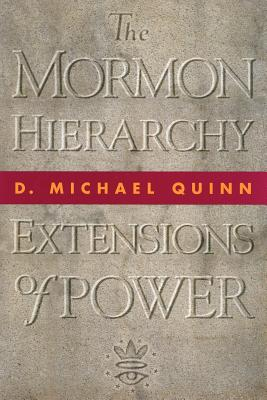 Image for The Mormon Hierarchy: Extensions of Power