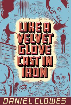 Image for LIKE A VELVET GLOVE CAST IN IRON