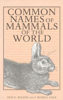 Image for COMMON NAMES OF MAMMALS OF THE WORLD