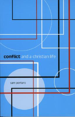 Image for Conflict and a Christian Life