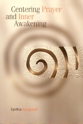 Image for Centering Prayer and Inner Awakening