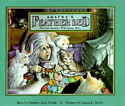 Image for Agatha's Feather Bed: Not Just Another Wild Goose Story