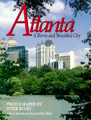 Atlanta: A Brave and Beautiful City