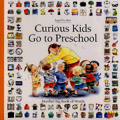 Image for Curious Kids Go to Preschool: Another Big Book of Words (Big Book of Words Series)