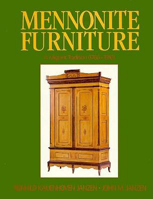 Image for Mennonite Furniture: A Migrant Tradition (1766-1910)