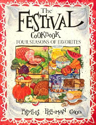 Image for Festival Cooking: Four Seasons of Favorites