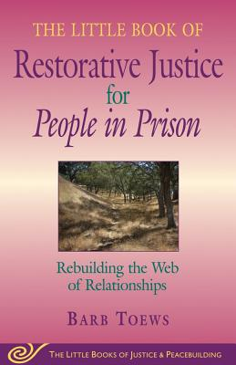 Image for LITTLE BOOK OF RESTORATIVE JUSTICE FOR P
