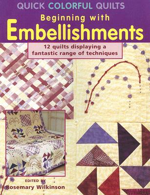Image for QUICK COLORFUL QUILTS : BEGINNING WITH E