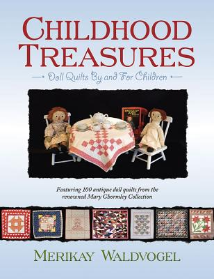 Image for Childhood Treasures; Doll Quilts By and for Children