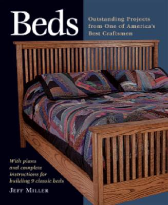 Image for Beds: Outstanding Projects from One of America's Best Craftsmen (Step-By-Step Furniture)