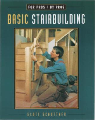 Image for Basic Stairbuilding: with Scott Schuttner