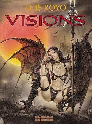 Visions, Royo, Luis