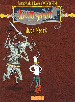 Dungeon: Zenith - Vol. 1: Duck Heart, Sfar, Joann