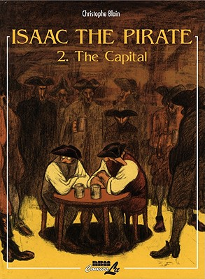 Image for Isaac the Pirate  Vol. 2 - The Capital