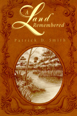 A Land Remembered, Smith, Patrick D.