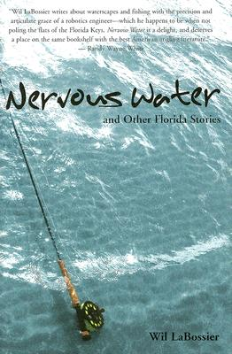 Nervous Water and Other Florida Stories, Labossier, Wil