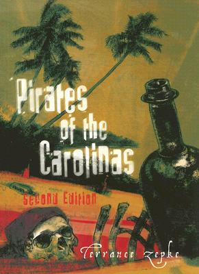 PIRATES OF THE CAROLINAS, ZEPKE, TERRANCE