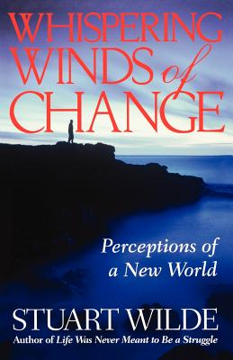 Whispering Winds of Change: Perceptions of a New World, Wilde, Stuart