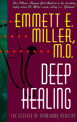 Image for Deep Healing: The Essence of Mind/Body Medicine