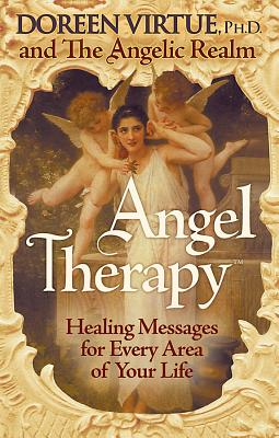 Image for Angel Therapy: Healing Messages for Every Area of Your Life