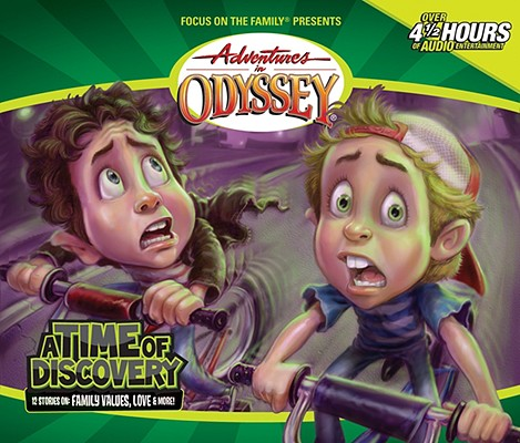 Vol 18 A Time Of Discovery Adventures in Odyssey