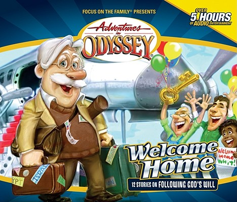 Image for Vol 28 Welcome Home The Adventures in Odyssey