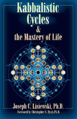 Image for Kabbalistic Cycles and the Mastery of Life