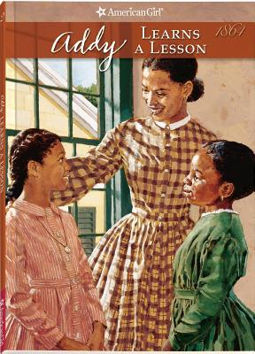 Image for Addy Learns A Lesson (American Girl Collection)