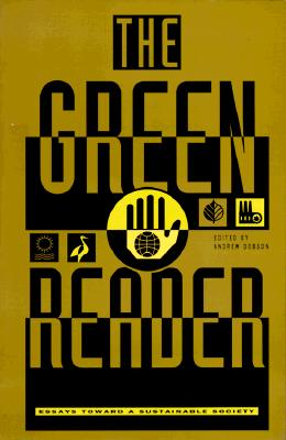Image for The Green Reader: Essays Toward a Sustainable Society
