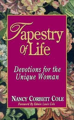 Image for Tapestry of Life ~ Devotions for the Unique Woman
