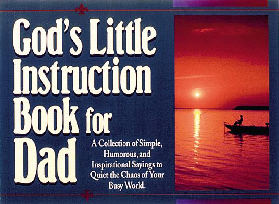 Image for God's Little Instruction Book for Dad (God's Little Instruction Books)