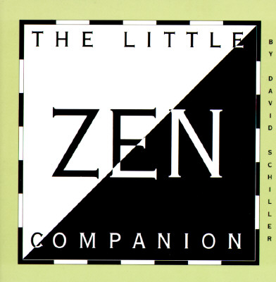 The Little Zen Companion, Schiller, David