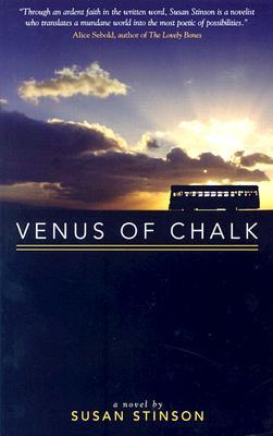 VENUS OF CHALK, SUSAN STINSON