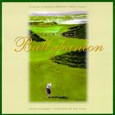 The Road to Ballybunion, DeGarmo, John