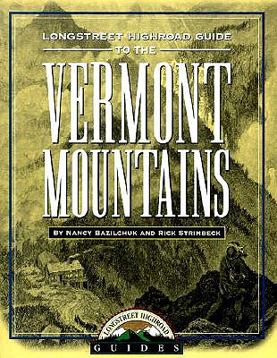 Image for LONGSTREET HIGHROAD GUIDE TO THE VERMONT MOUNTAINS