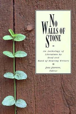 Image for No Walls of Stone: An Anthology of Literature by Deaf and Hard of Hearing Writers
