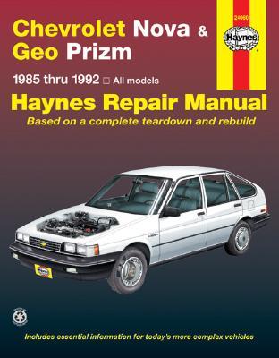 Chevrolet Nova & Geo Prizm (fwd)  '85'92 (Haynes Manuals), John Haynes
